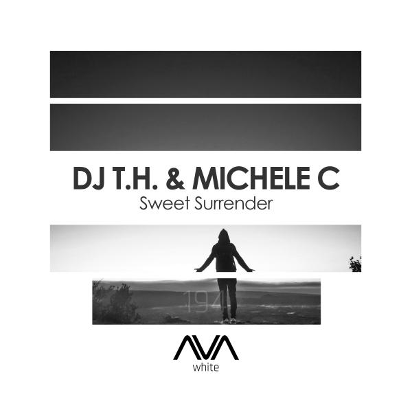 DJ T.H. & Michele C - Sweet Surrender
