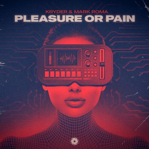 Kryder & Mark Roma - Pleasure Or Pain [Black Hole 1099-0]