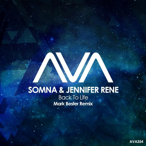 Somna & Jennifer Rene - Back To Life (Mark Bester Remix)