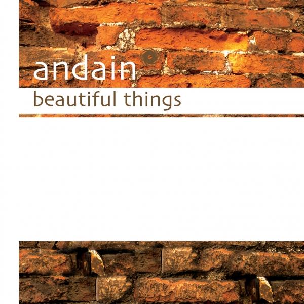 Andain 'Beautiful Things'