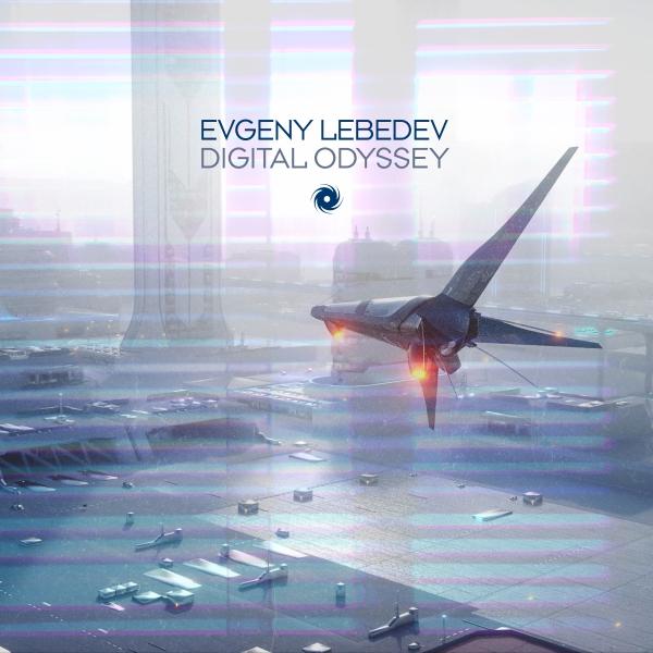 Evgeny Lebedev - Digital Odyssey