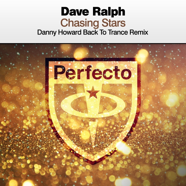 Dave Ralph - Chasing Stars (Danny Howard Back To Trance Remix)