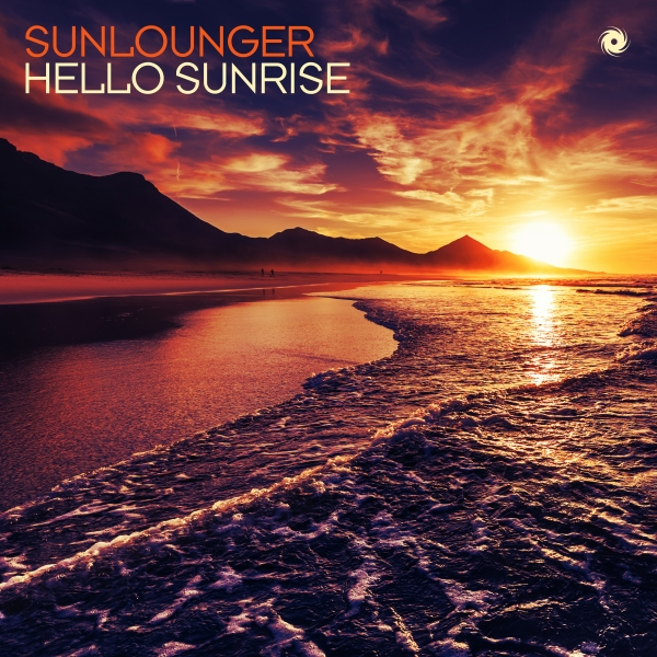 Sunlounger - Hello Sunrise (Roger Shah Uplifting Sunrise Mix)