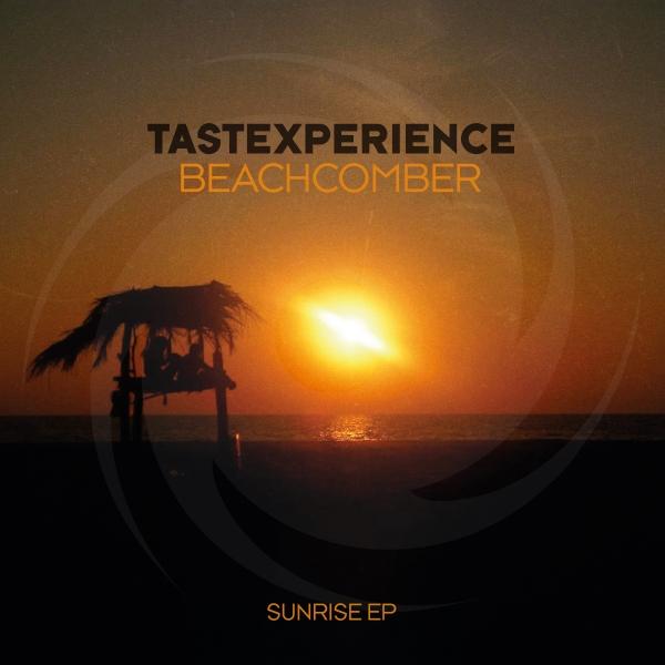Tastexperience - Beachcomber [Sunrise EP]