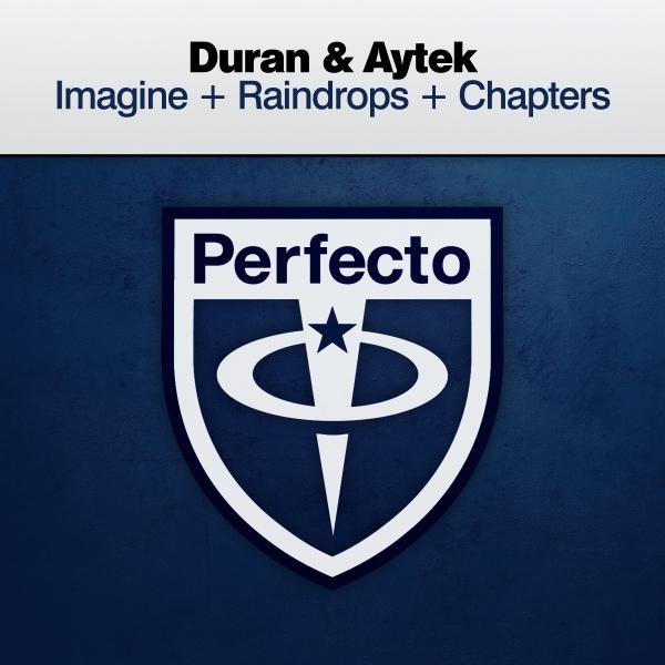 Duran & Aytek - Imagine + Raindrops + Chapters