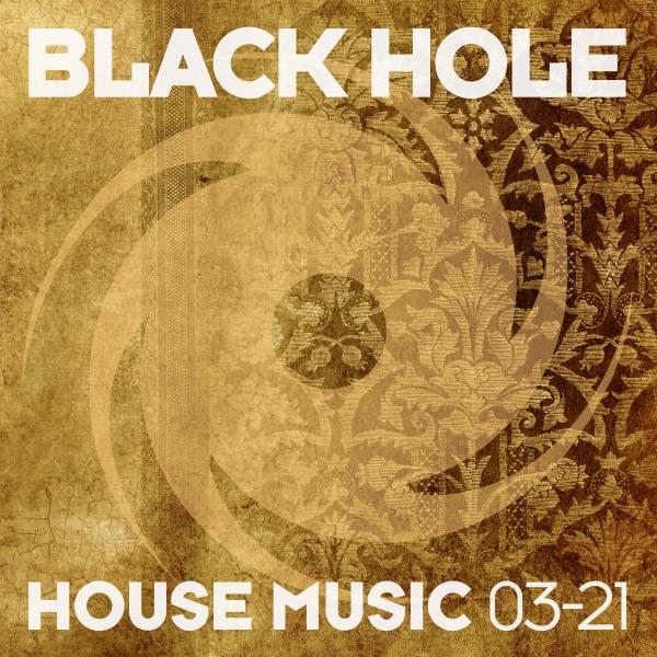 Black Hole House Music 03-21
