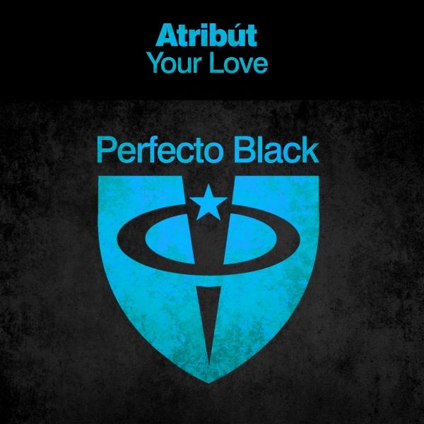 Atribut - Your Love [PRFBL077]