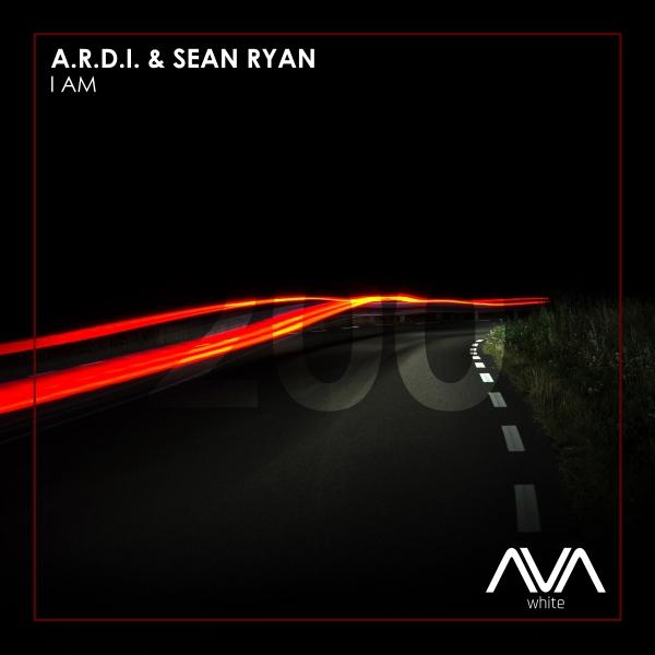A.R.D.I. & Sean Ryan - I Am