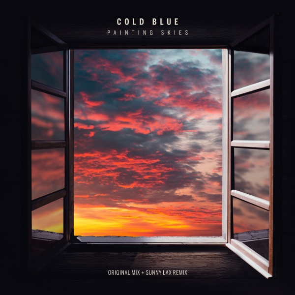 Cold Blue - Painting Skies (Sunny Lax Remix)