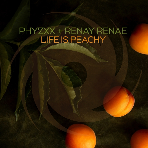 phyzxx and Renay Renae - Life is Peachy