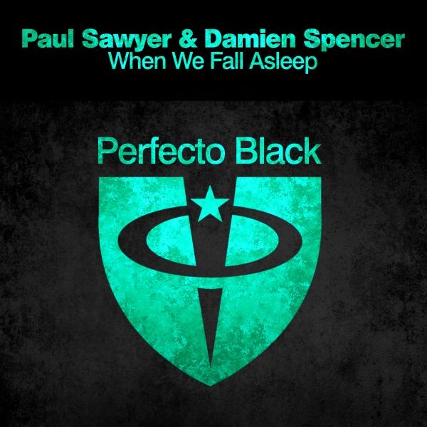 Paul Sawyer & Damien Spencer - When We Fall Asleep [PRFBL078]
