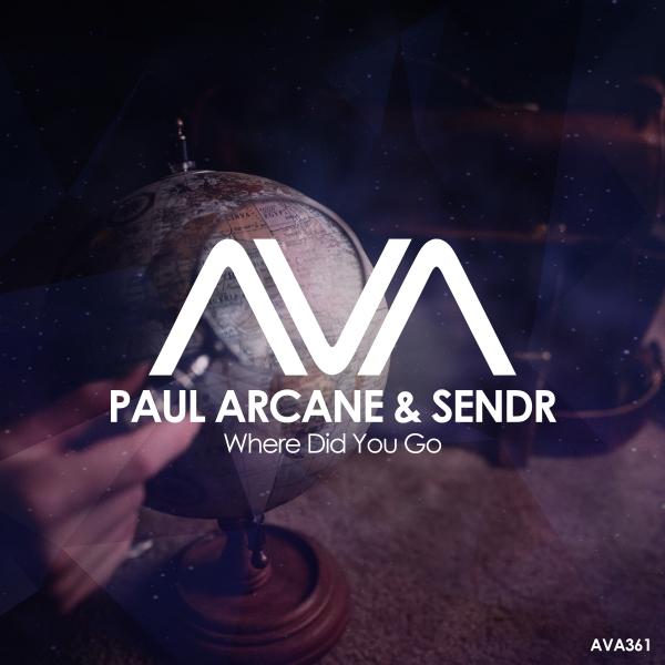 Paul Arcane & Sendr - Where Did You Go