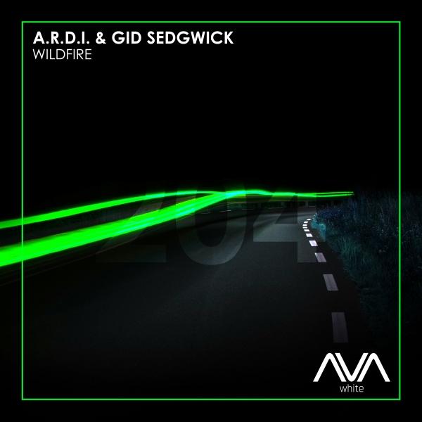 A.R.D.I. & Gid Sedgwick - Wildfire