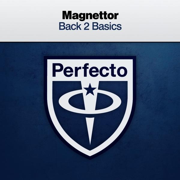 Magnettor - Back 2 Basics [PRFCT211]