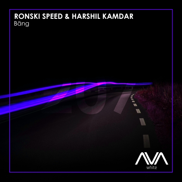 Ronski Speed & Harshil Kamdar - Bang