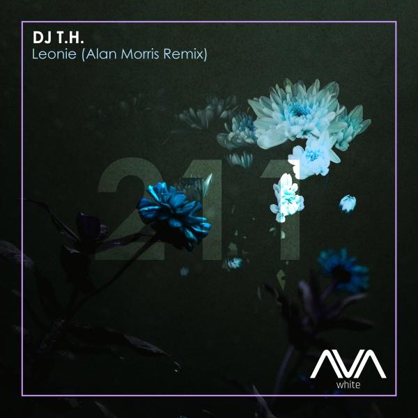 DJ T.H. - Leonie (Alan Morris Remix)