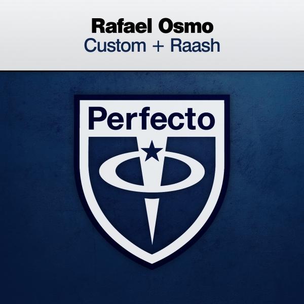 Rafael Osmo - Custom / Raash