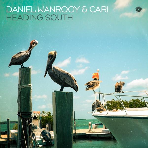 Daniel Wanrooy & Cari - Heading South