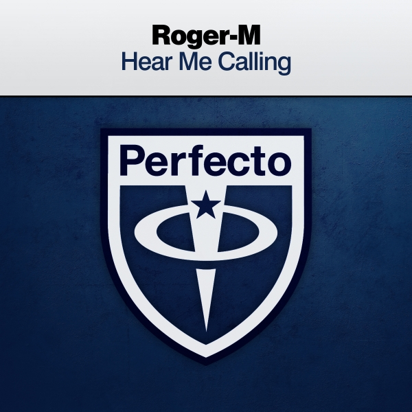 Roger-M - Hear Me Calling [PRFCT217]