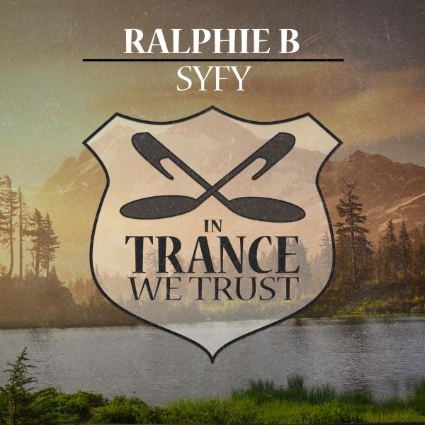 Ralphie B - Syfy [In Trance We Trust 773-0]