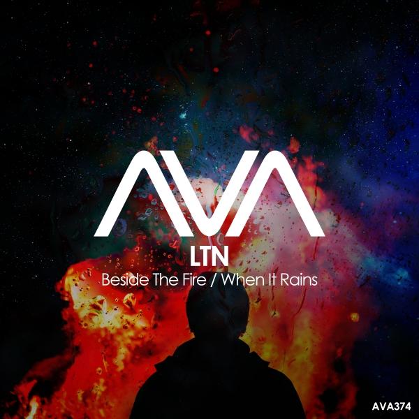 LTN - Beside The Fire + When It Rains