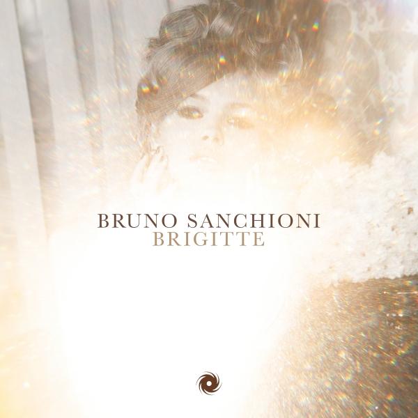 Bruno Sanchioni - Brigitte