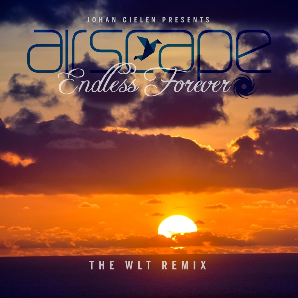 Johan Gielen presents Airscape - Endless Forever (The WLT Remix)