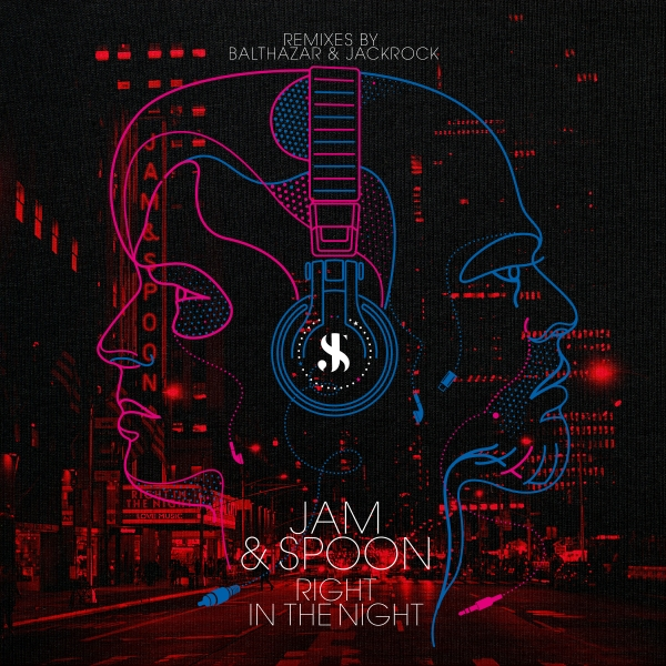 Jam & Spoon featuring Plavka - Right In The Night (Balthazar & JackRock Remixes) [Black Hole]
