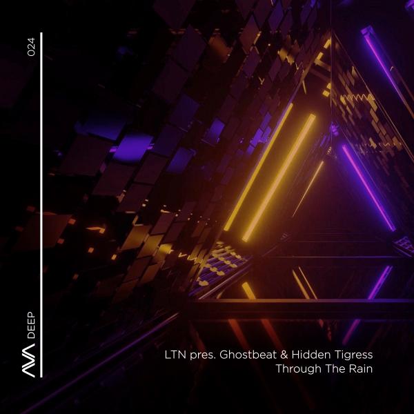 LTN pres. Ghostbeat & Hidden Tigress - Through The Rain [Ava Deep]