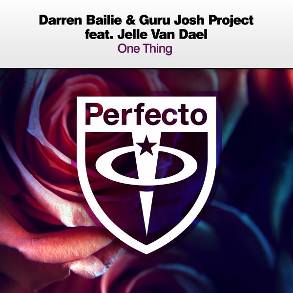 Darren Bailie & Guru Josh Project featuring Jelle Van Dael - One Thing [PRFCT228]