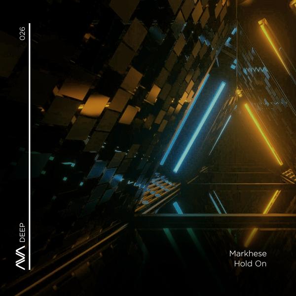 Markhese - Hold On [Ava Deep]