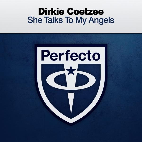Dirkie Coetzee - She Talks To My Angels [PRFCT233]