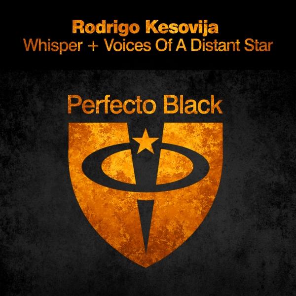 Rodrigo Kesovija - Whisper + Voices Of A Distant Star