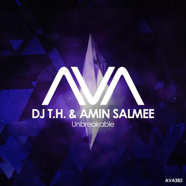 DJ T.H. & Amin Salmee - Unbreakable