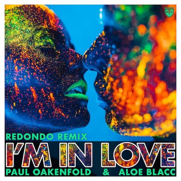 Paul Oakenfold & Aloe Blacc - I'm In Love (Redondo Remix)