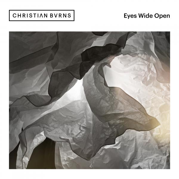 Christian Burns - Eyes Wide Open (Incl. John Grand Remix)
