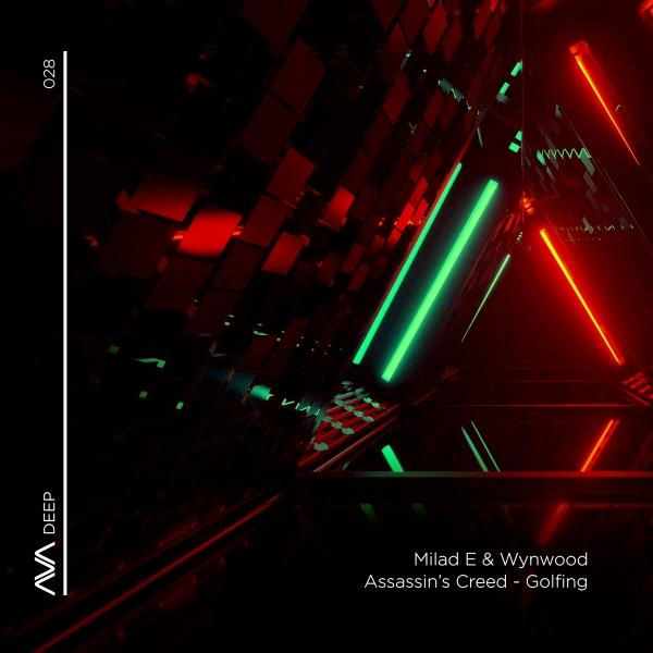Milad E & Wynwood - Assassin's Creed + Golfing