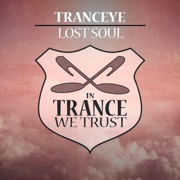 TrancEye - Lost Soul [In Trance We Trust]
