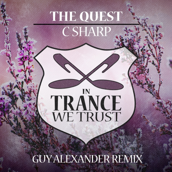 The Quest - C Sharp (Guy Alexander Remix) [In Trance We Trust]