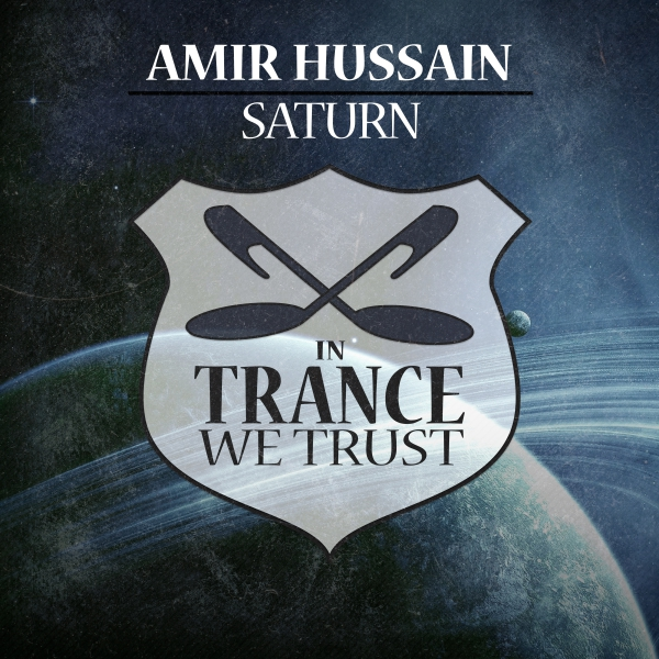 Amir Hussain - Saturn [In Trance We Trust]