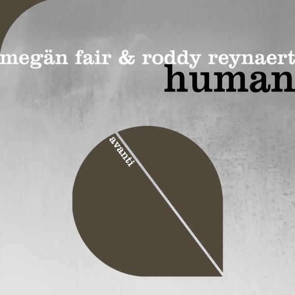 Megän Fair & Roddy Reynaert - Human [Avanti]