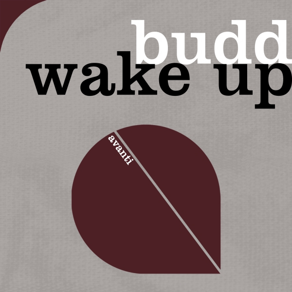 BUDD - Wake Up [Avanti]