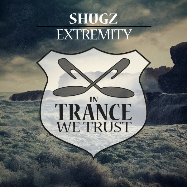 Shugz - Extremity [In Trance We Trust 722-0]