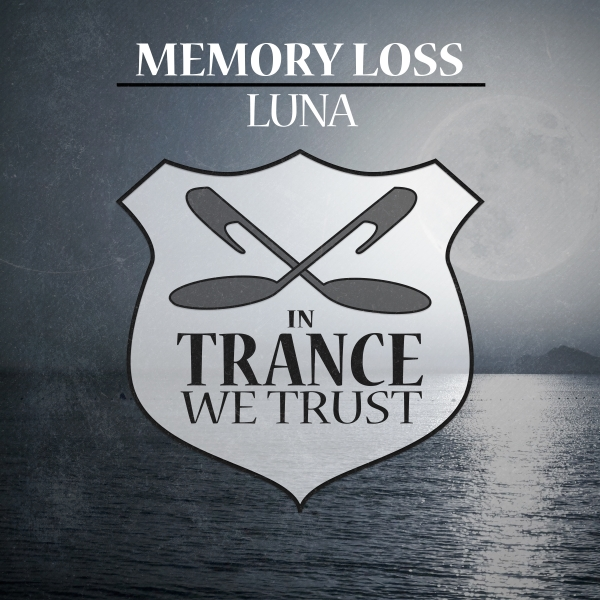 Memory Loss - Luna [In Trance We Trust 723-0]
