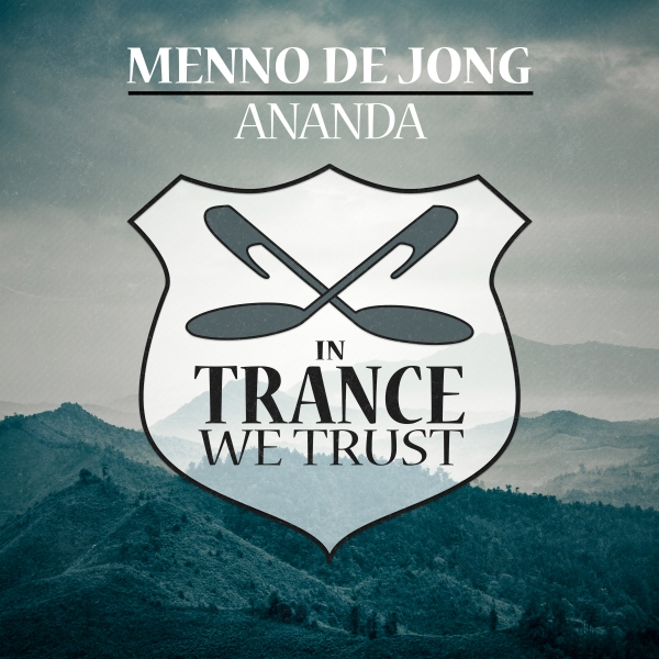 Menno de Jong - Ananda [In Trance We Trust]