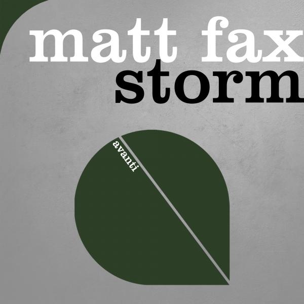Matt Fax - Storm [Avanti]