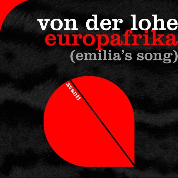 Von der Lohe - Europafrika (Emilia's Song) [Avanti]