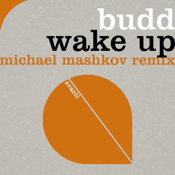 BUDD - Wake Up (Michael Mashkov Remix) [Avanti]