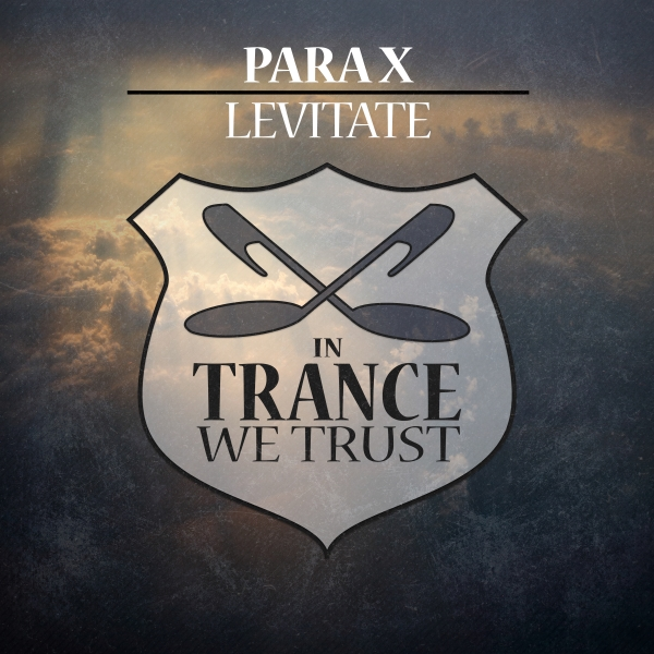 Para X - Levitate [In Trance We Trust 730-0]