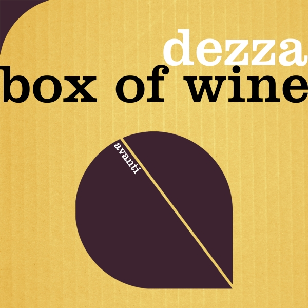 Dezza - Box Of Wine [Avanti]